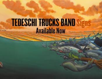 tedeschi trucks signs